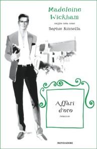 Affari-doro-Madeleine-Wickham-Sophie-Kinsella-e1443113261850